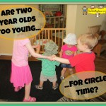 Are two years too young for circle time