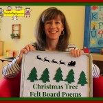 Christmas Tree Felt Board Poems – A Video
