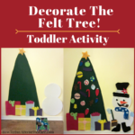 Decorate The Felt Christmas Tree! -Toddler Activity