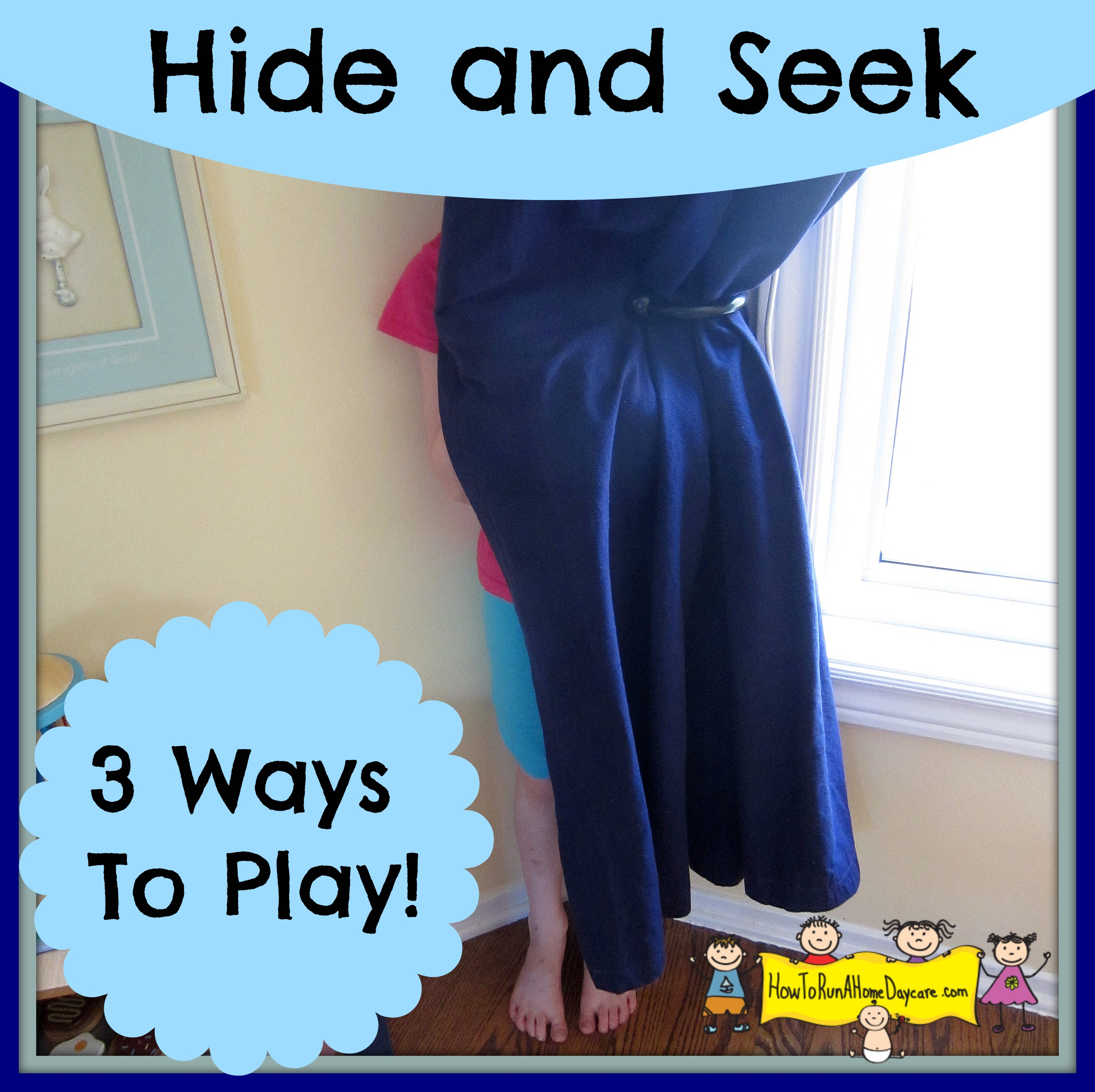 hide and seek 3 ways to play 100 days of play blog hop how to run a home daycare. Black Bedroom Furniture Sets. Home Design Ideas
