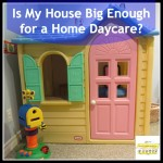 Is My House Big Enough for a Home Daycare?