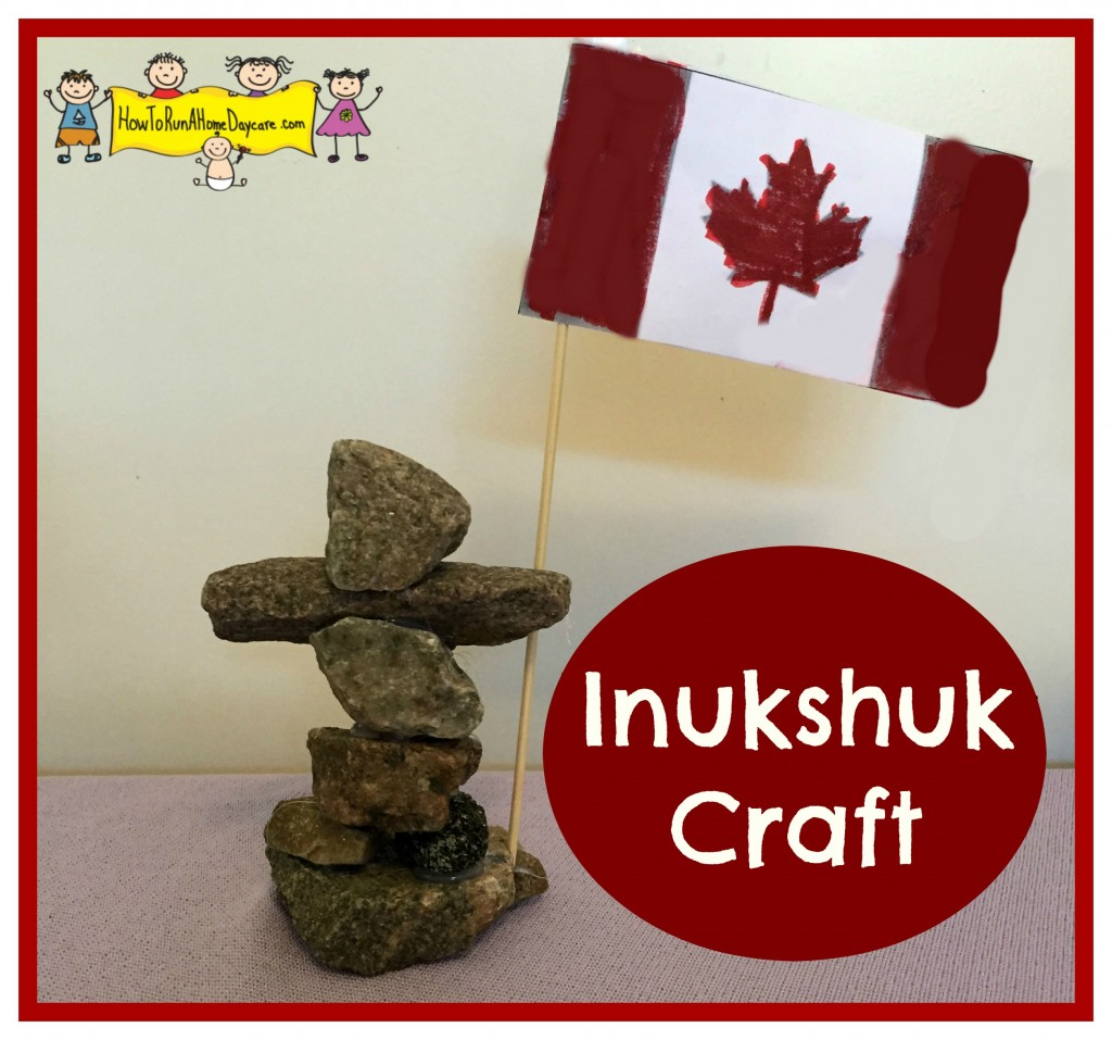 Inukshuk Craft How To Run A Home Daycare