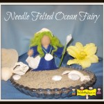 Needle Felted Ocean Fairy- Summer Waldorf Seasonal Table