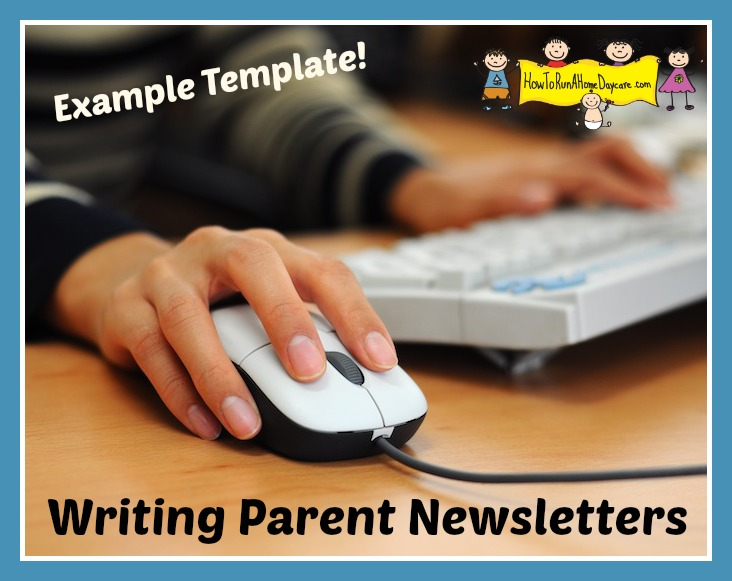 Writing Parent Newsletters Example Template Included How To Run A Home Daycare