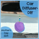 Mother's Day Gift- DIY Car Diffuser with Essential Oils