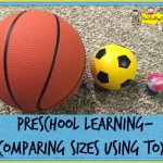 Preschool Learning – Comparing Sizes Using Toys