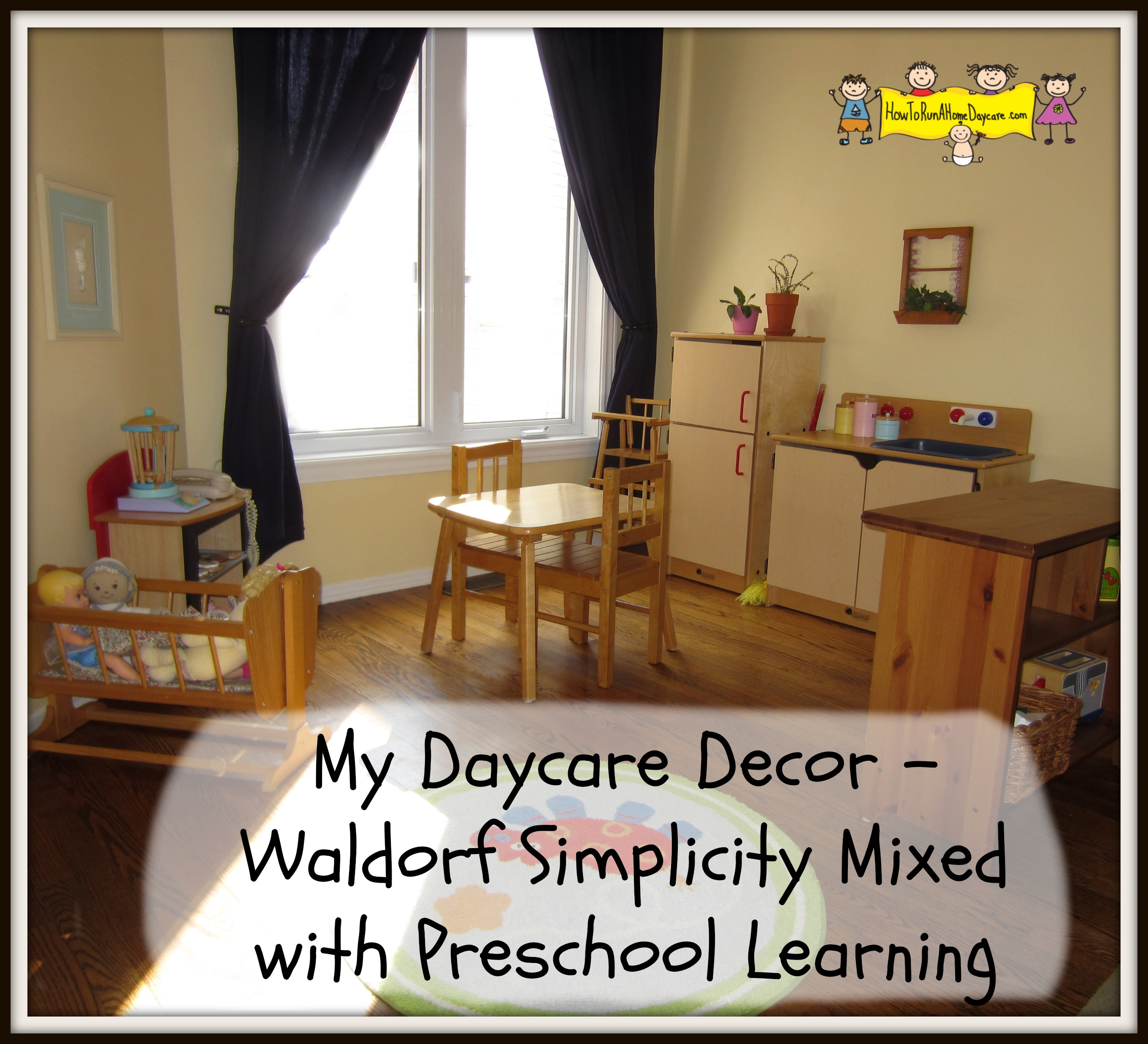 My daycare decor waldorf simplicity mixed with preschool for Waldorf at home