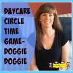Circle Time Game -Doggie Doggie