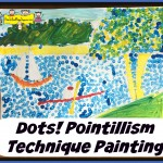 Dots! Pointillism Technique Painting