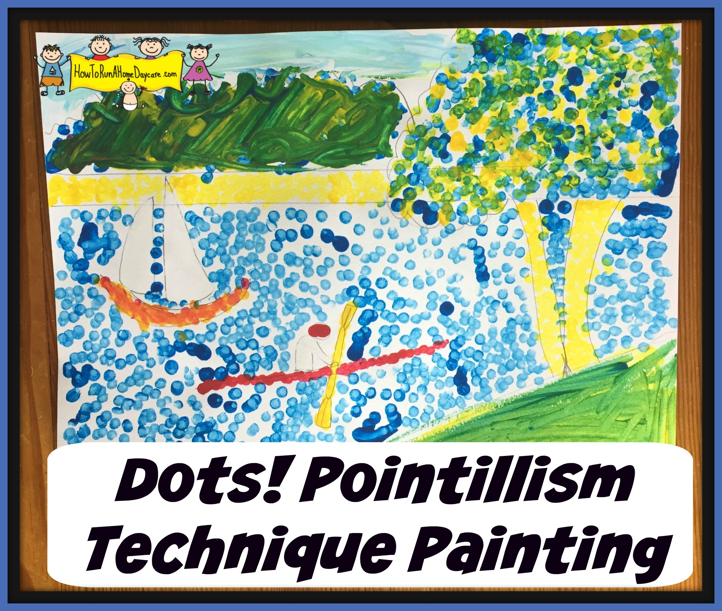 Dots Pointillism Technique Painting How To Run A Home Daycare