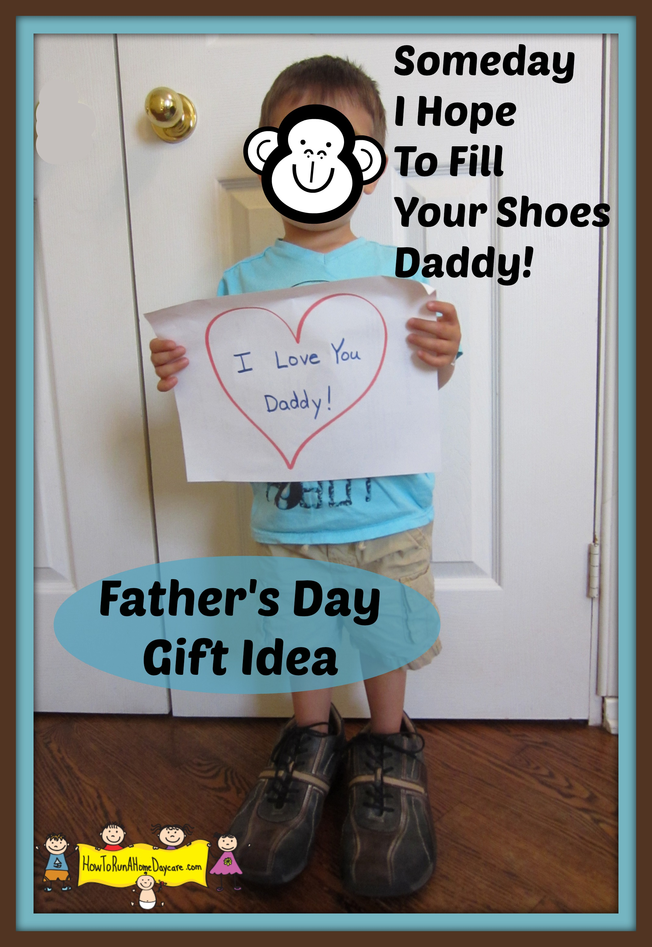 Father S Day Gift Idea How To Run A Home Daycare