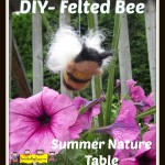 DIY-Felted Bee for a Summer Nature Table