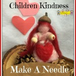 Heart Pixie Teaches Children Kindness  – Make a Needle Felted Pixie