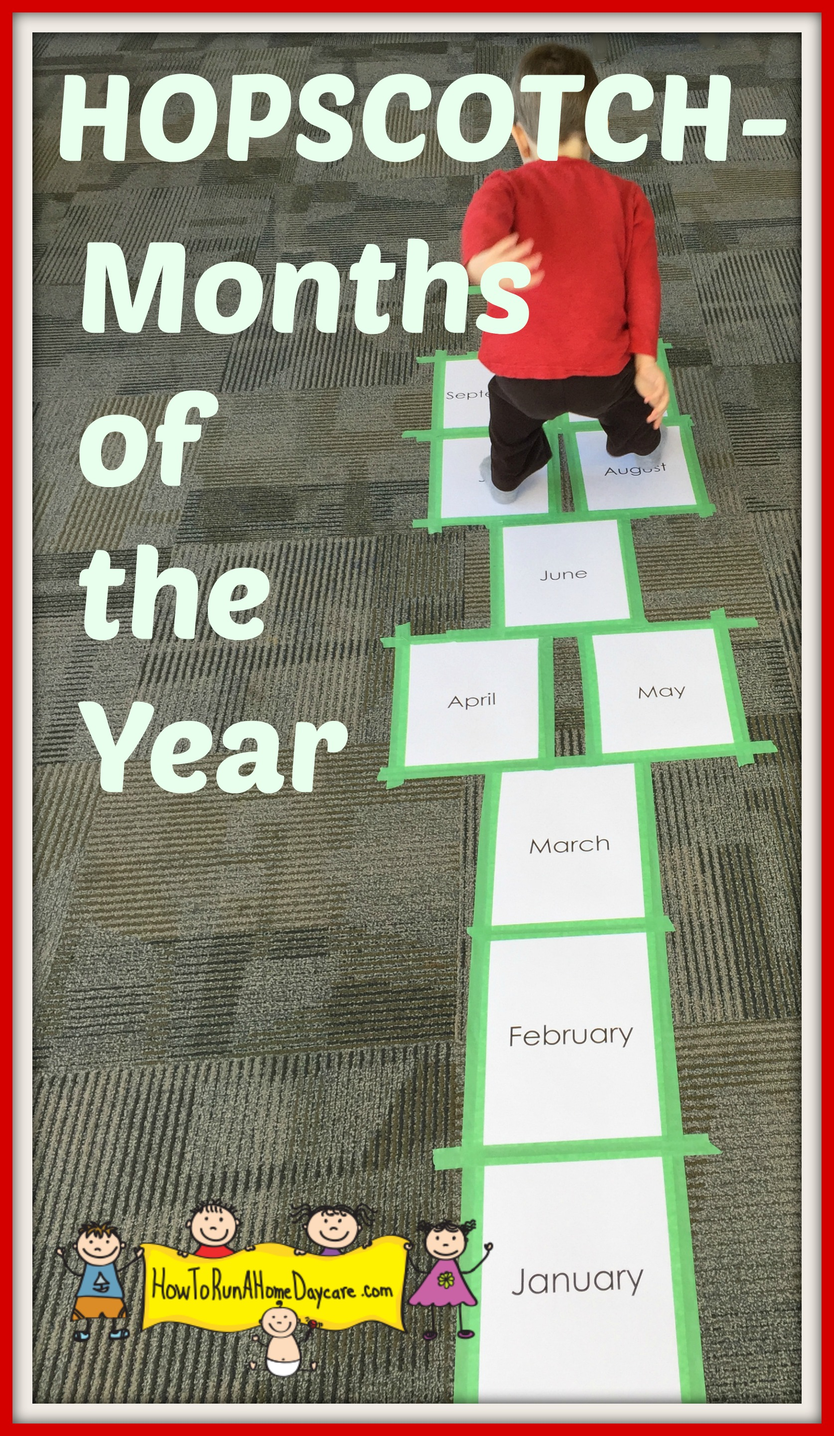 Hopscotch- Months of the Year - How To Run A Home Daycare