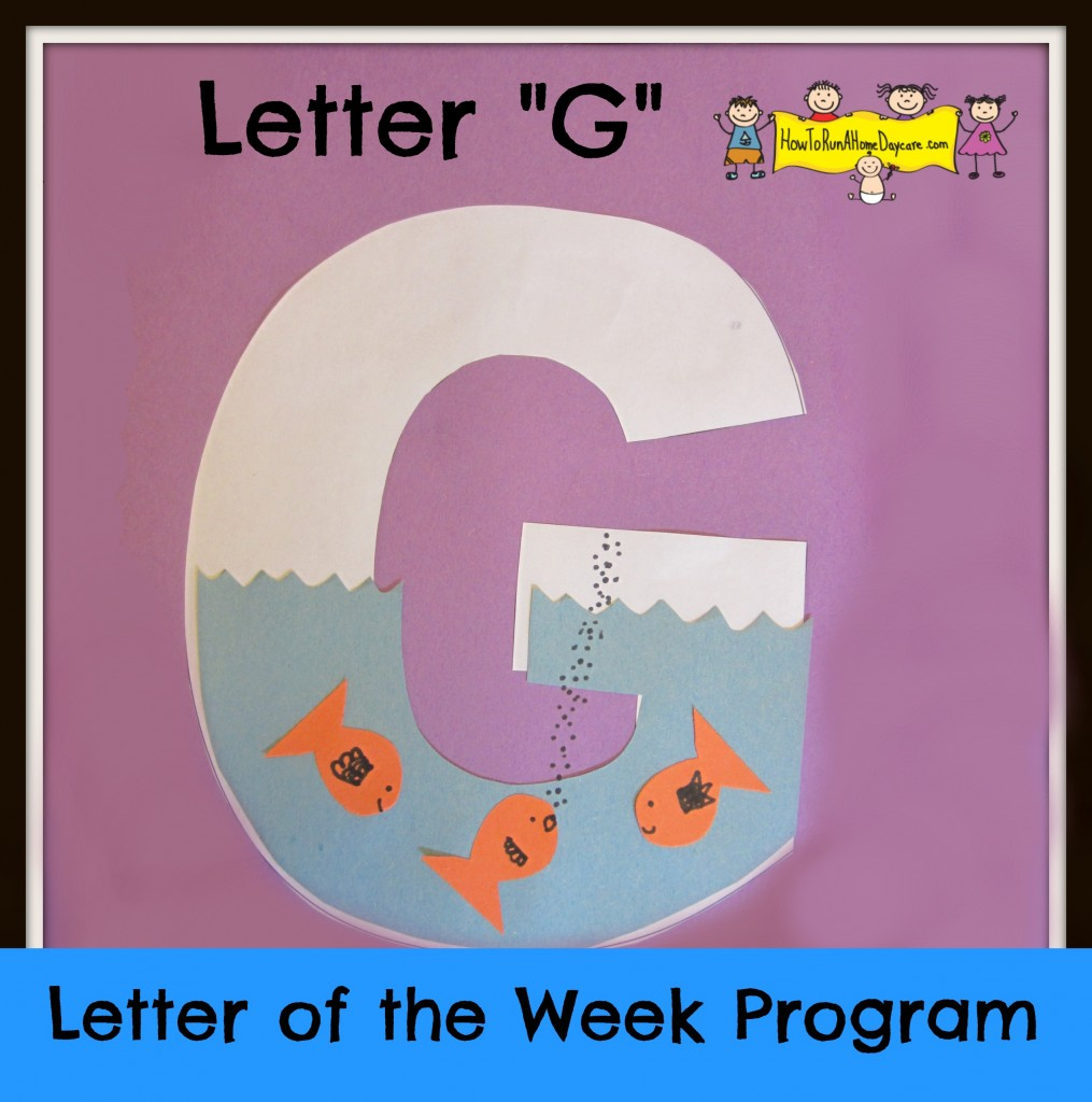 Worksheet Learning The Letter G letter g of the week program how to run a home daycare welcome our learning i introduced by reading through alpha tales