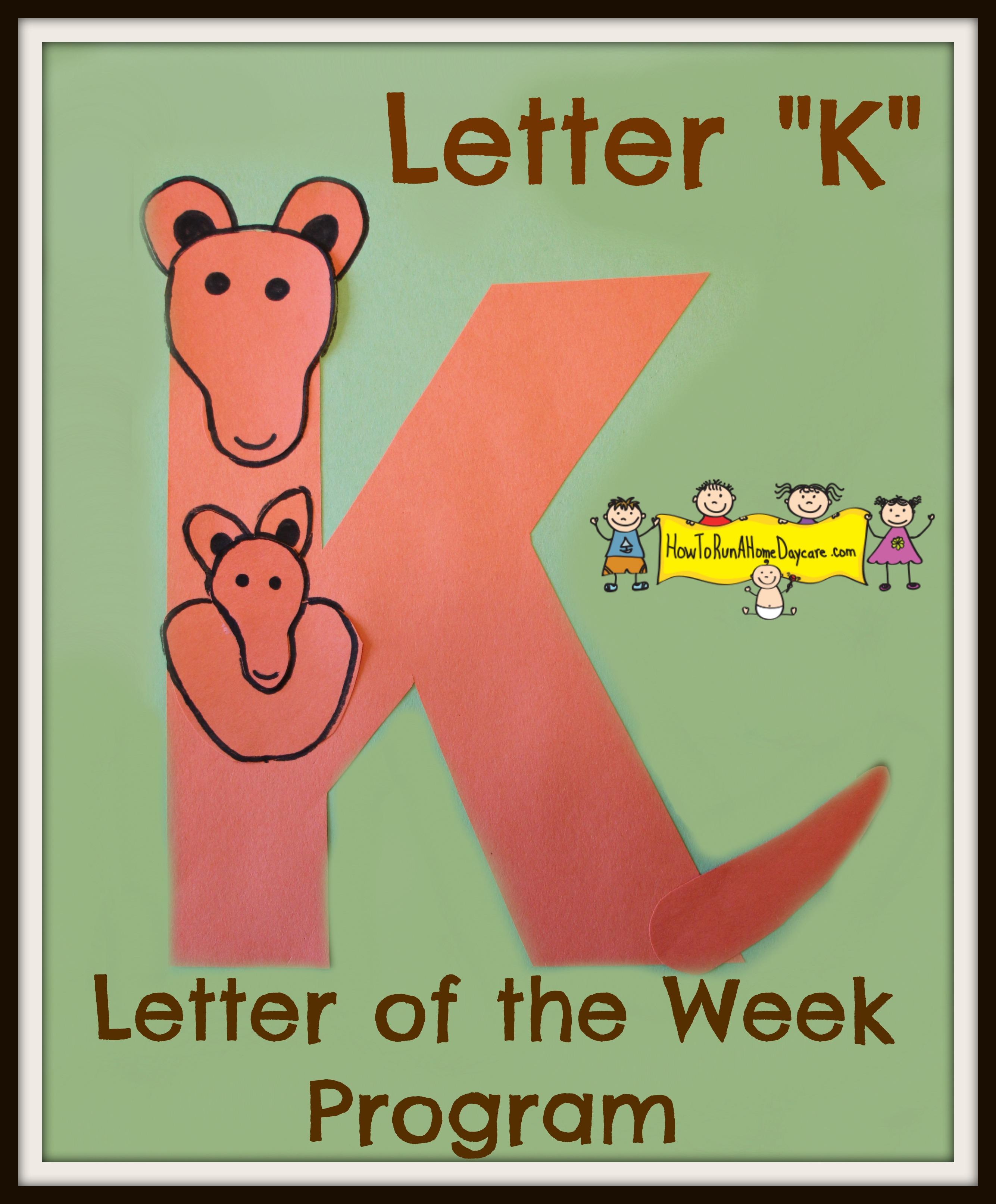 letter  u0026quot k u0026quot  -letter of the week program