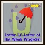 """Letter """"U"""" -Letter of the Week Program"""