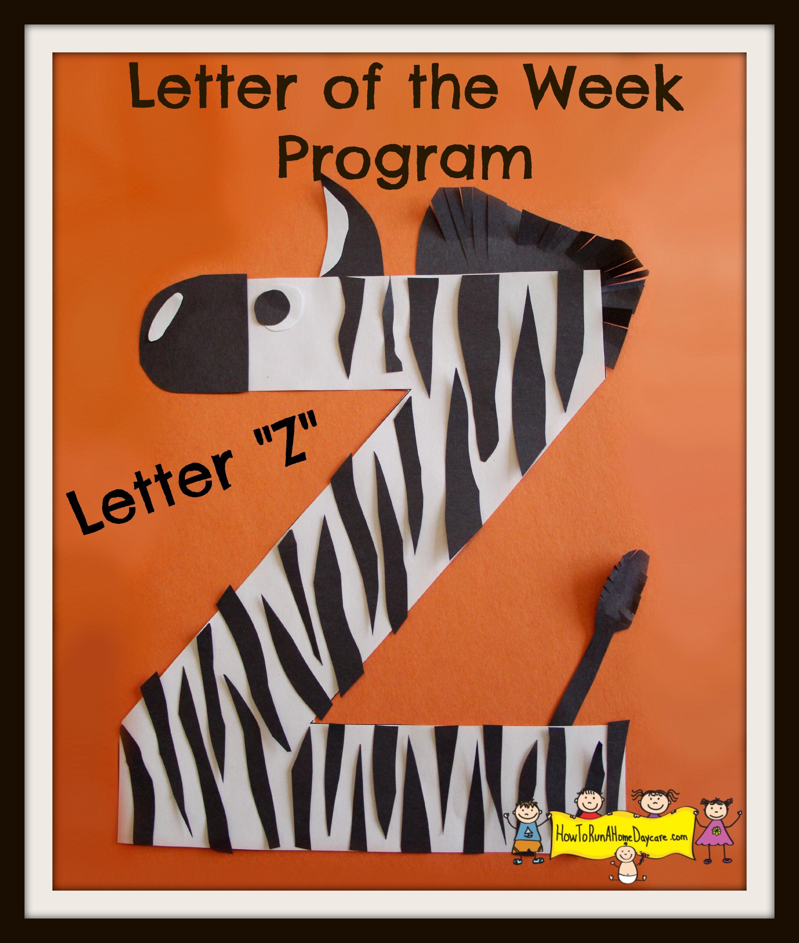 """Letter """"Z"""" -Letter Of The Week Program"""