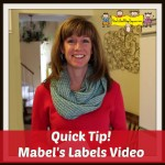 Mabel's Labels are Magnificent! Quick Tip for Your Home Daycare