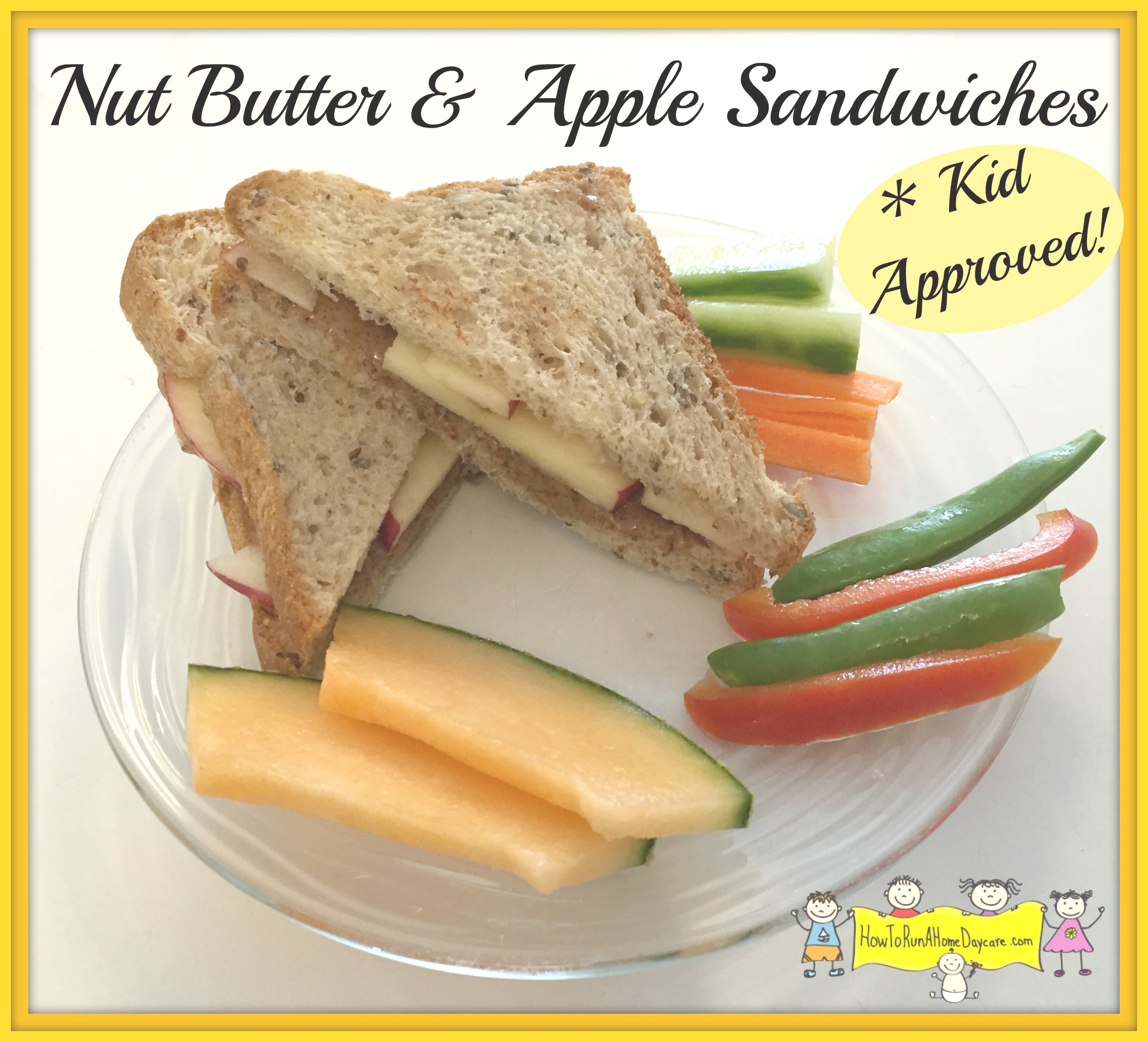 Nut Butter & Apple Sandwiches - How To Run A Home Daycare