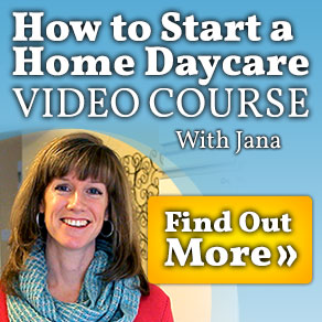 How to Start a Home Daycare Video Course with Jana: Find out More