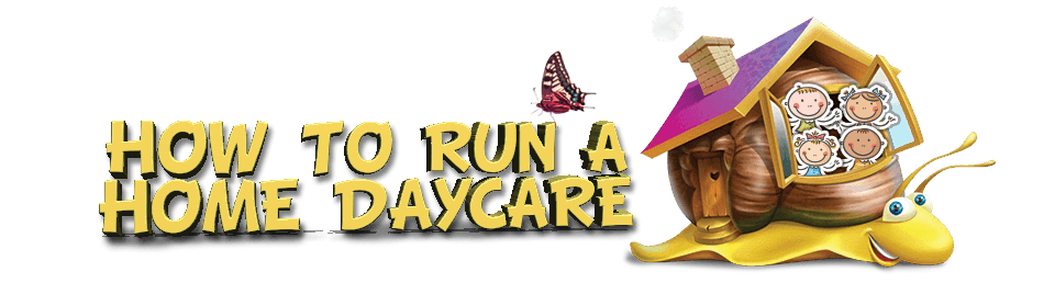 How To Run A Home Daycare